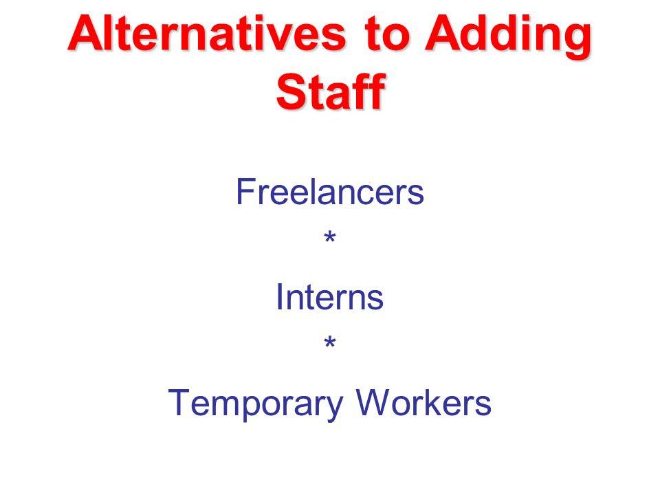 Alternatives to Adding Staff