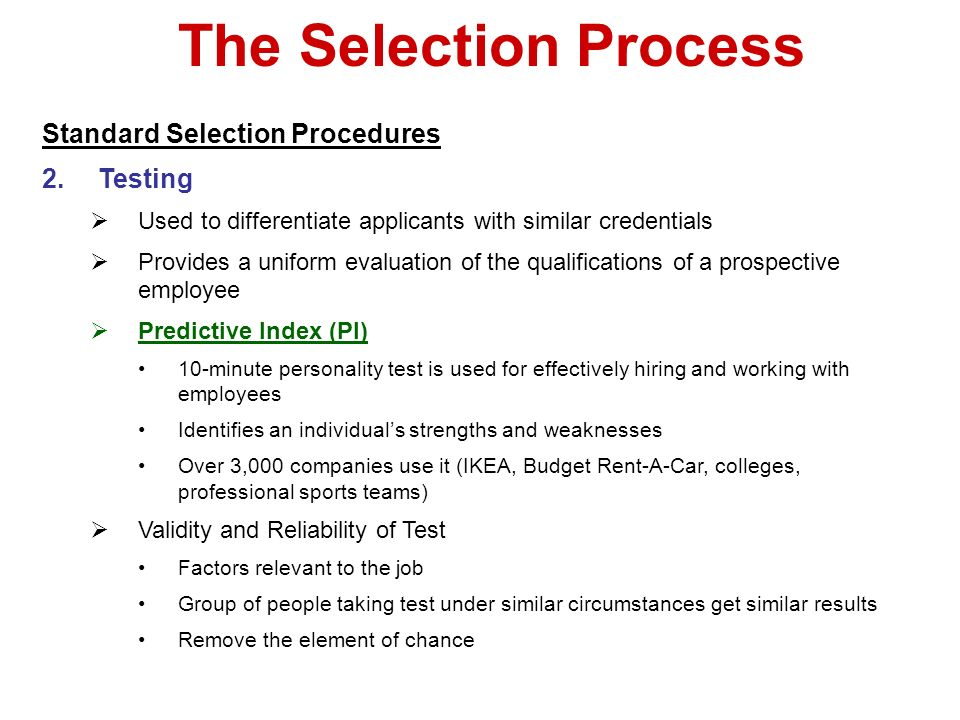 reliability and validity in selection process 2 talegent whitepaper reliability & validity evidence for path  the  assessment in a specific context, such as selecting the right candidate for a job   the process outlined in figure 1 is suggested to be a sufficient and exhaustive  process for.