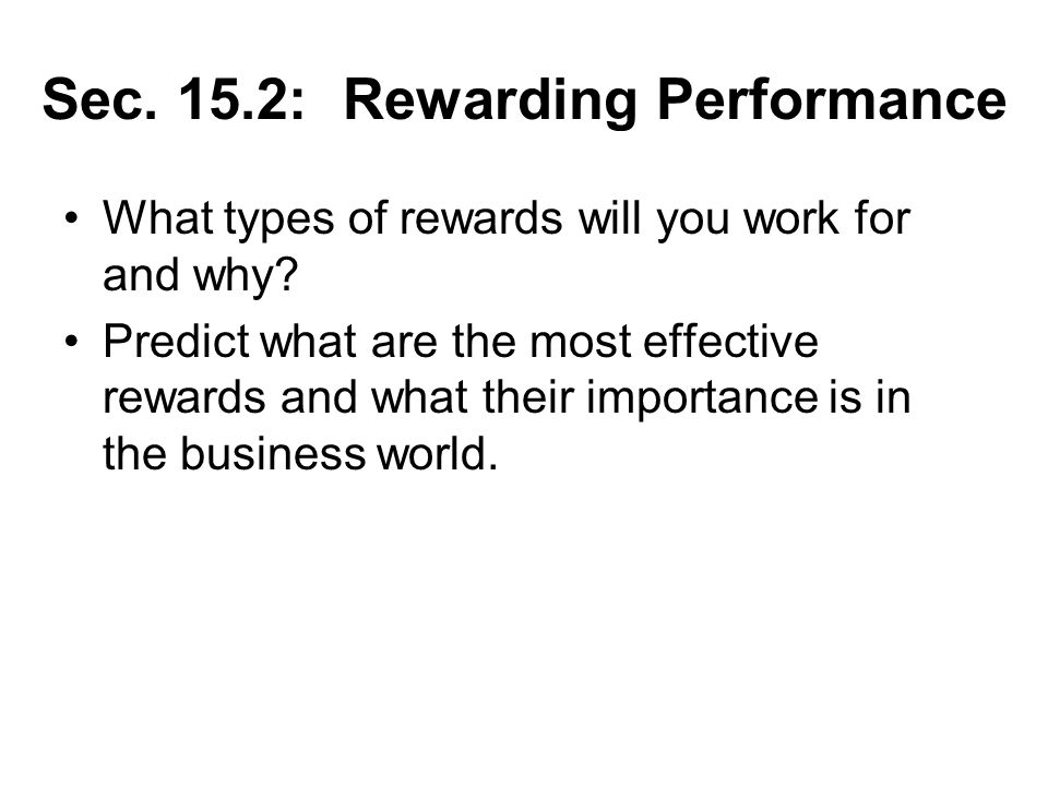 Sec. 15.2: Rewarding Performance
