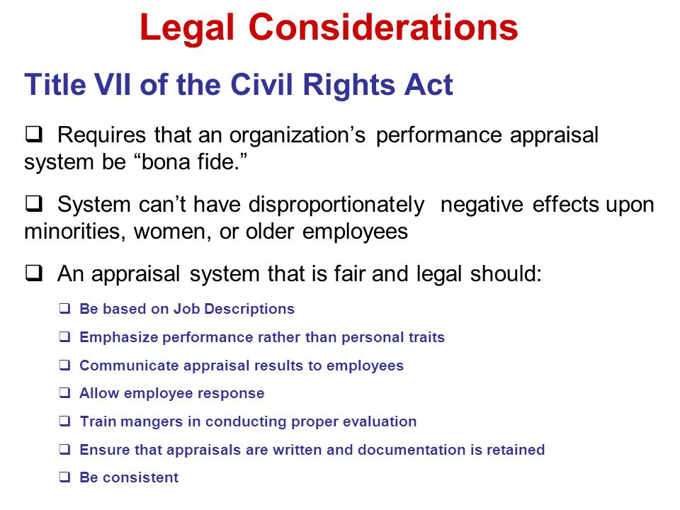 Legal Considerations Title VII of the Civil Rights Act