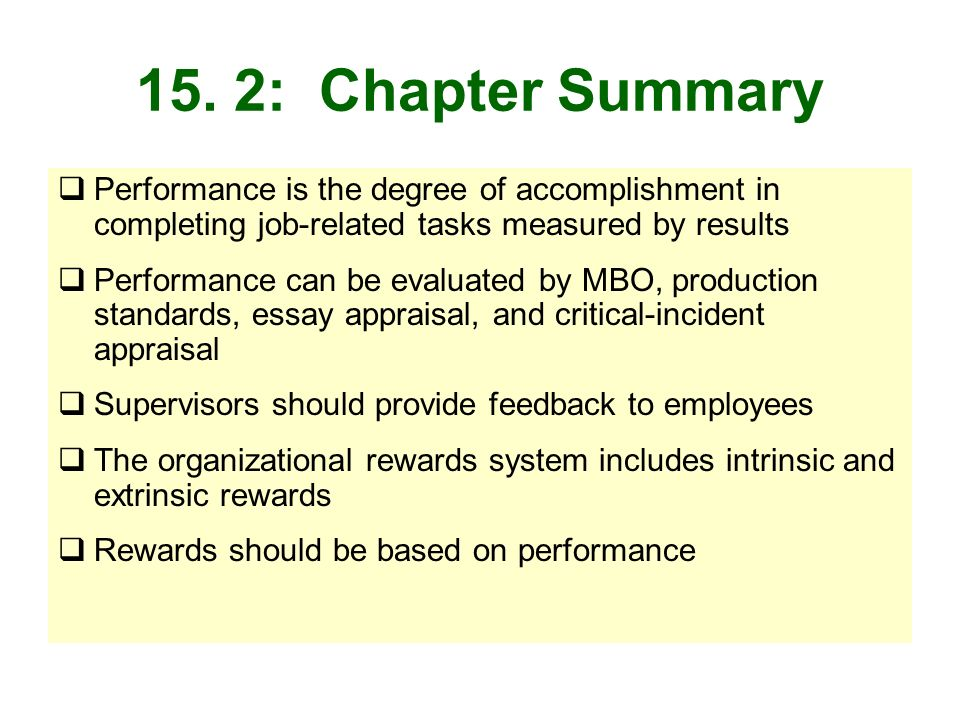 15. 2: Chapter Summary Performance is the degree of accomplishment in completing job-related tasks measured by results.