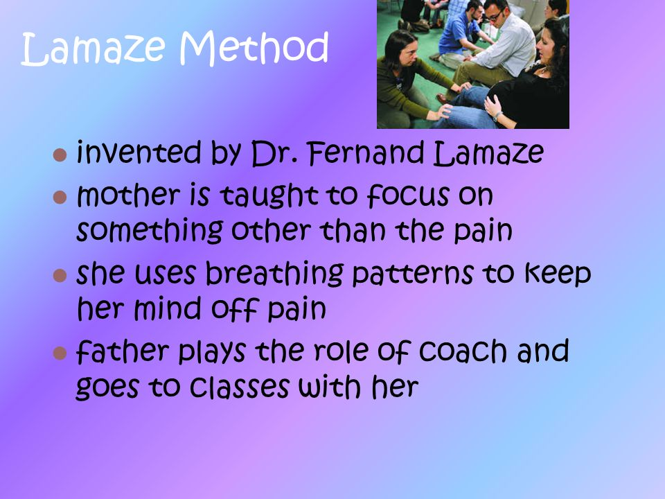 Lamaze Method invented by Dr. Fernand Lamaze