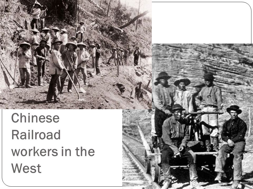 Chinese Railroad workers in the West