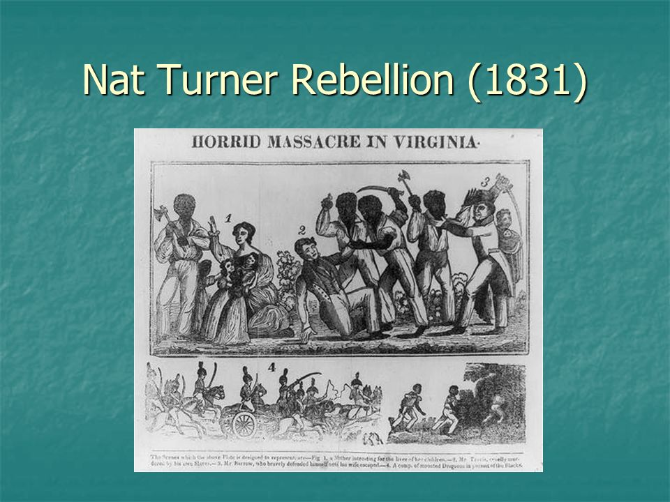 Nat Turner Rebellion (1831)