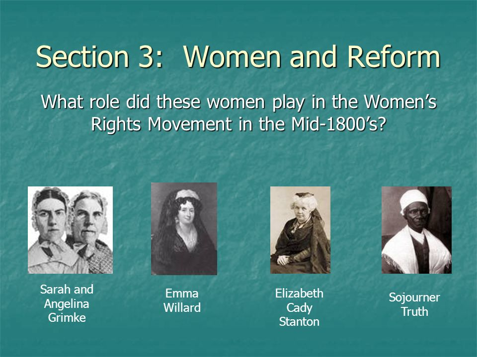 Section 3: Women and Reform