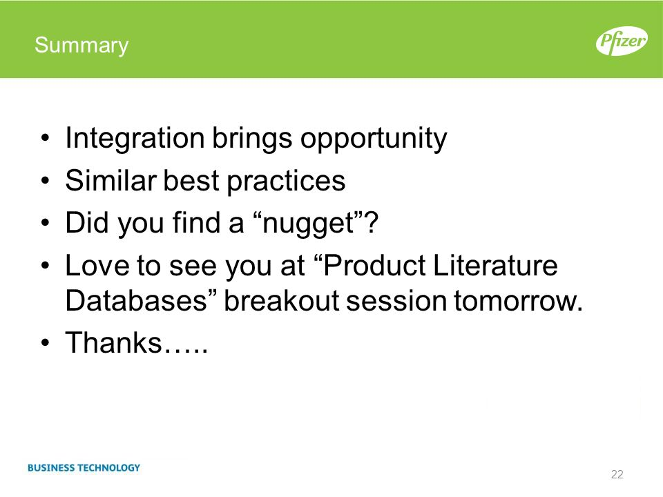 Integration brings opportunity Similar best practices