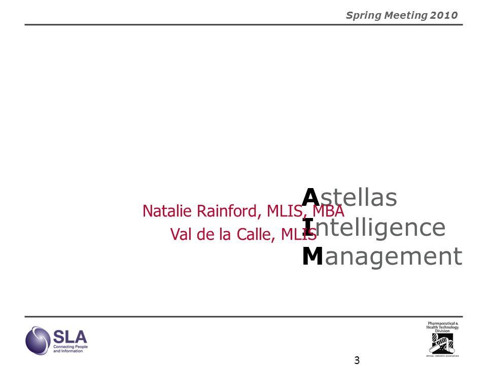 Astellas Intelligence Management
