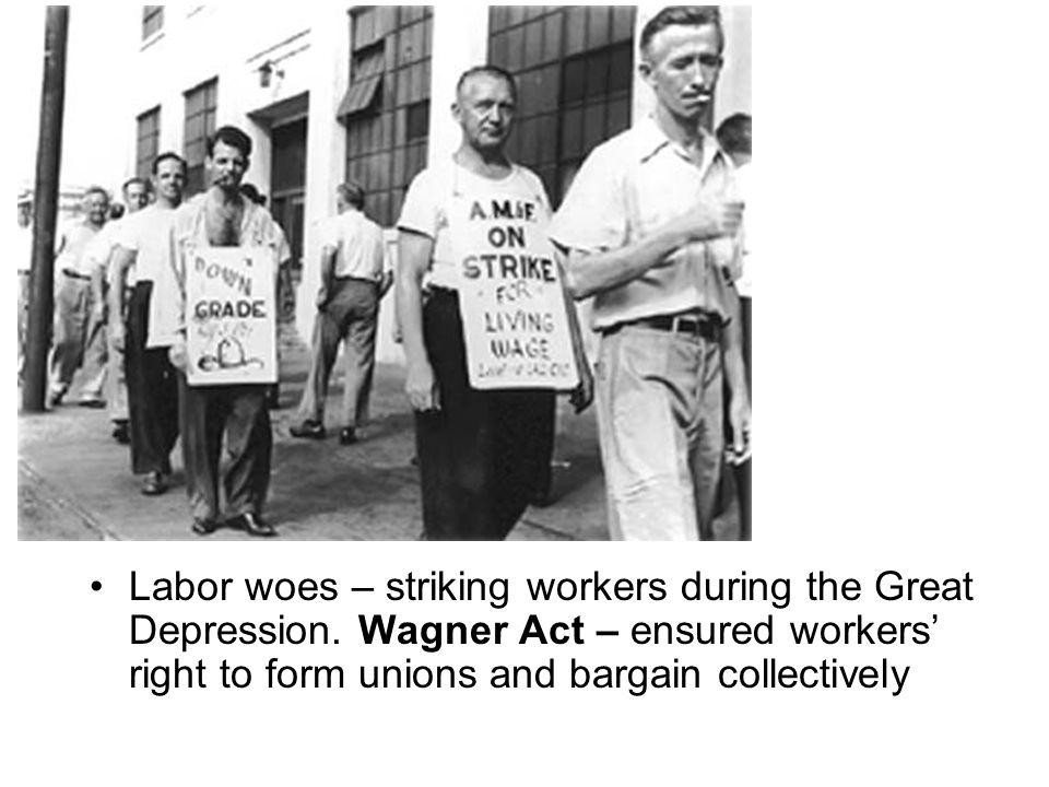 Labor woes – striking workers during the Great Depression