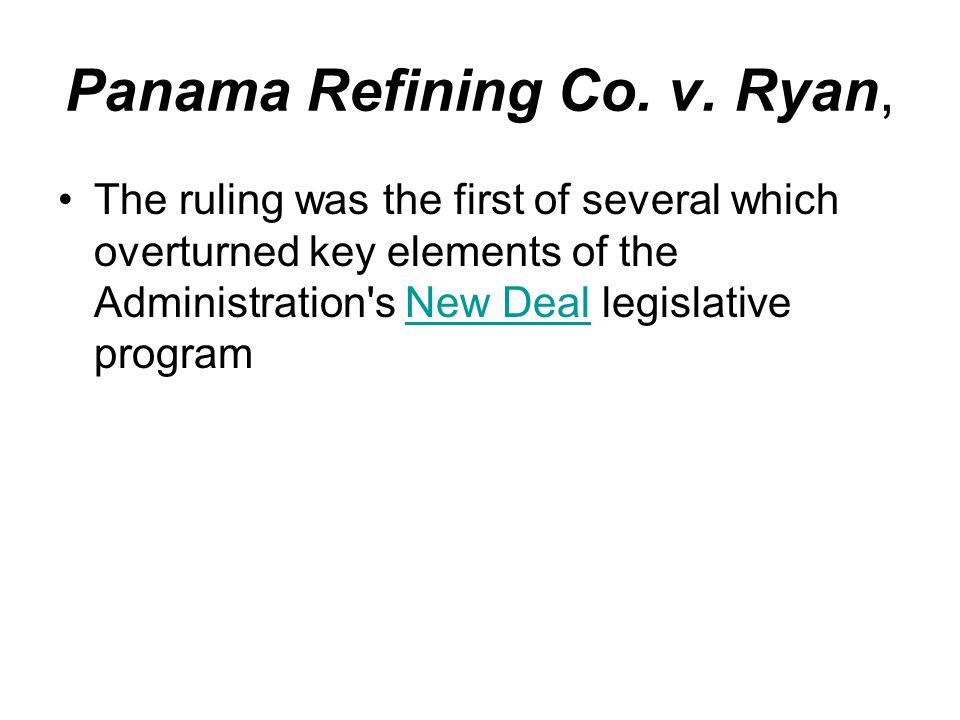 Panama Refining Co. v. Ryan,