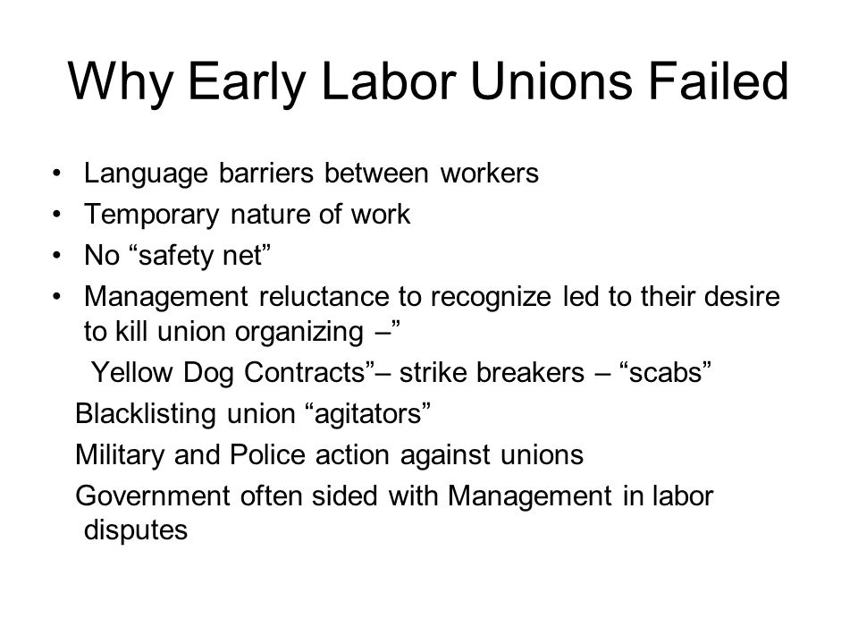 Why Early Labor Unions Failed