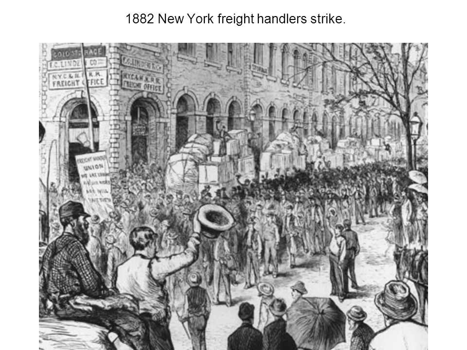 1882 New York freight handlers strike.