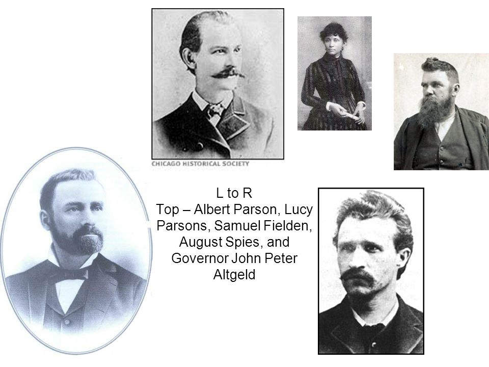 L to R Top – Albert Parson, Lucy Parsons, Samuel Fielden, August Spies, and Governor John Peter Altgeld
