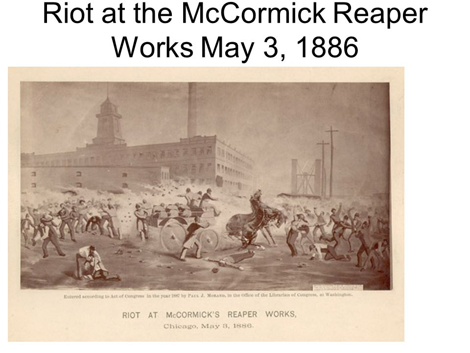 Riot at the McCormick Reaper Works May 3, 1886