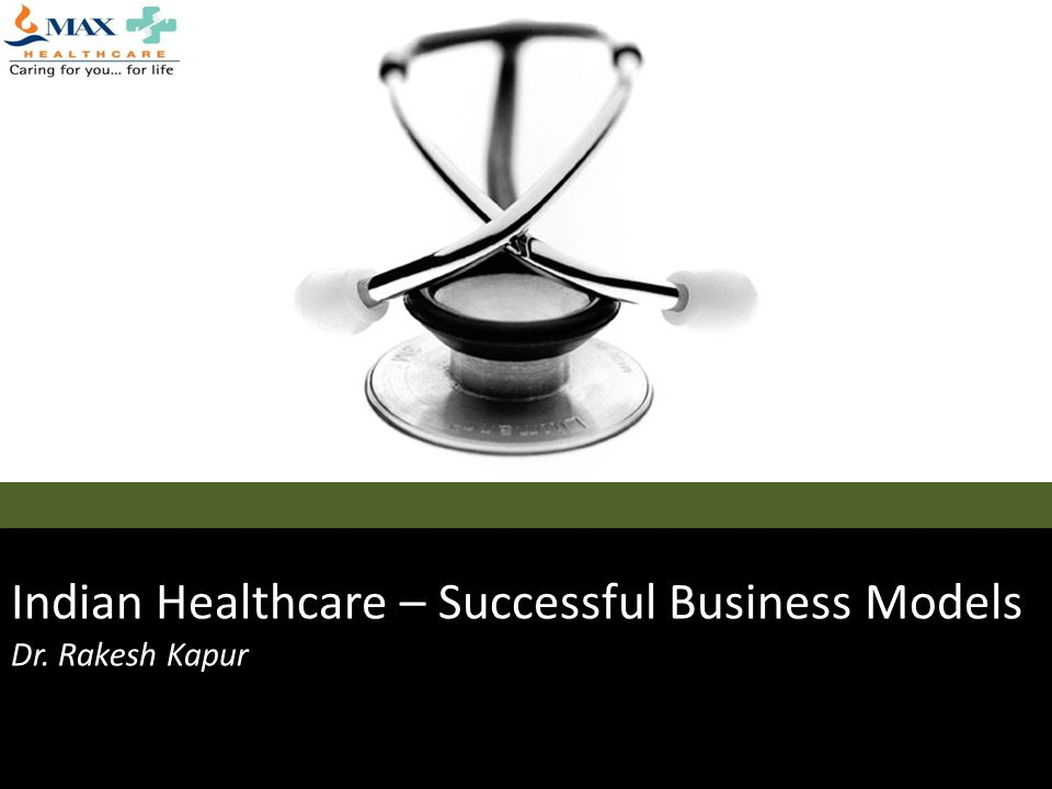 Indian Healthcare – Successful Business Models