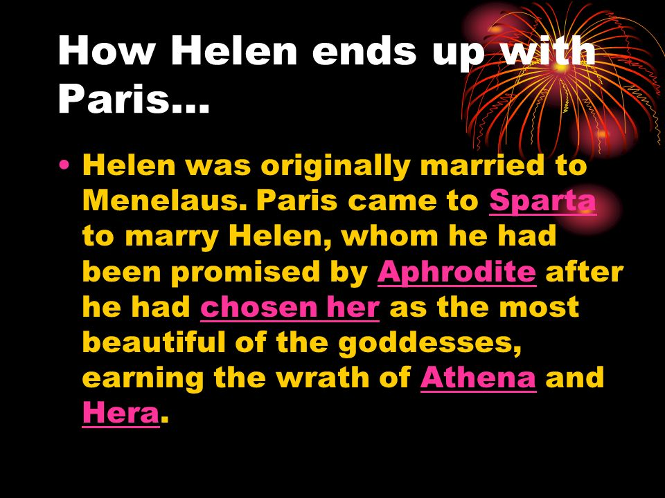 How Helen ends up with Paris…