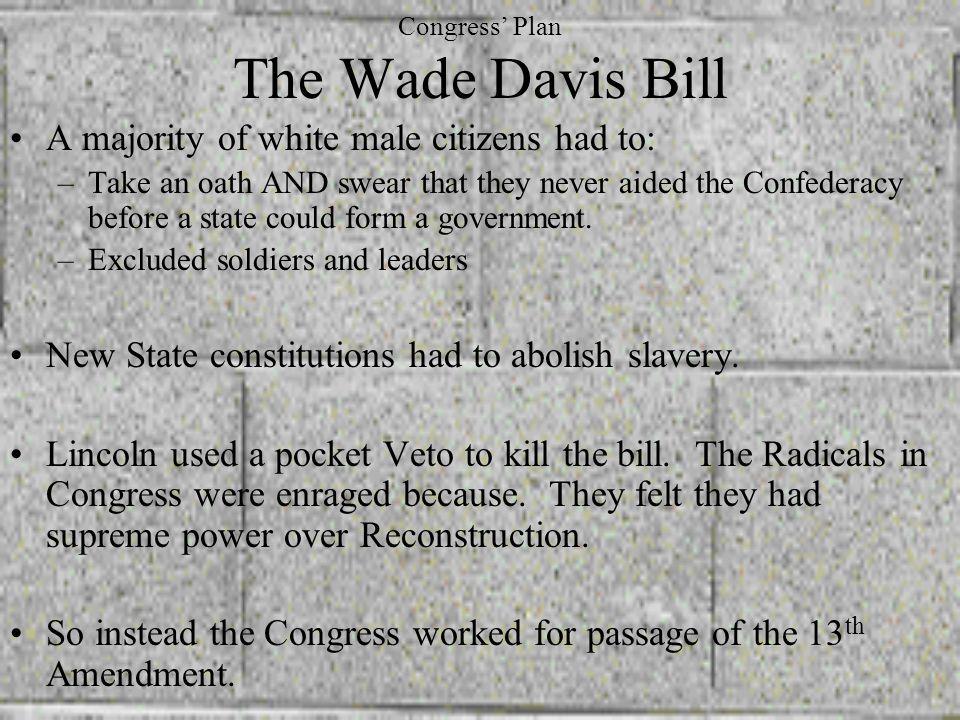 Congress' Plan The Wade Davis Bill