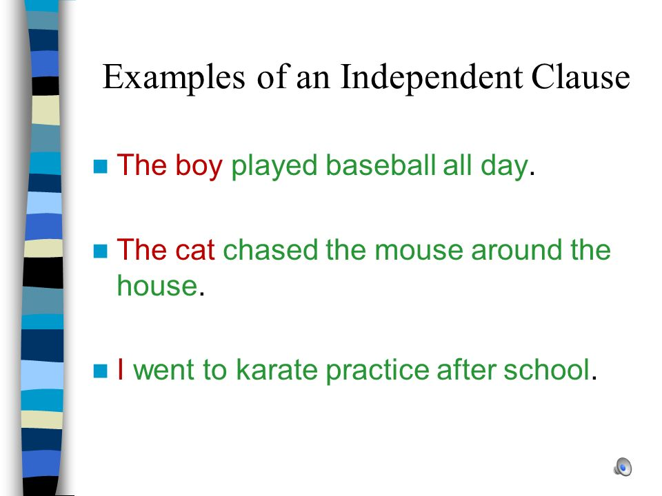 Examples of an Independent Clause