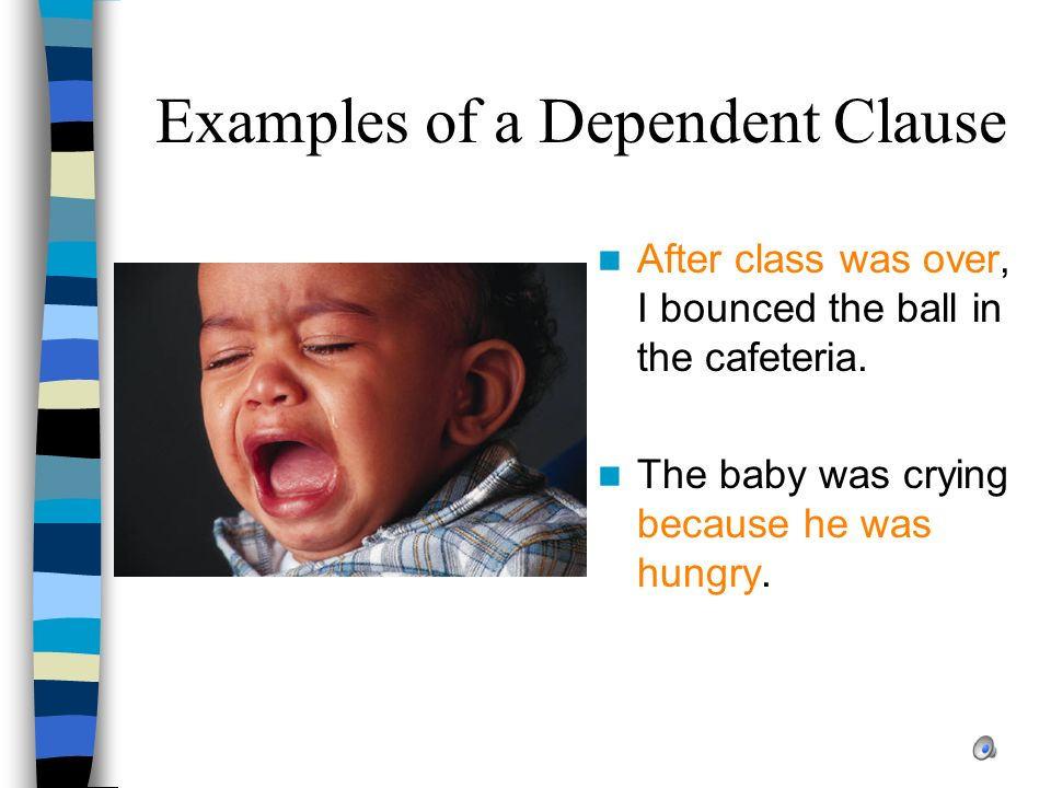 Examples of a Dependent Clause