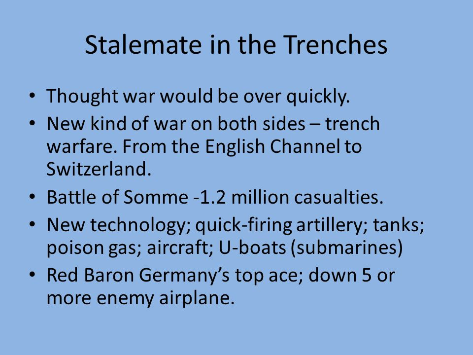 Stalemate in the Trenches