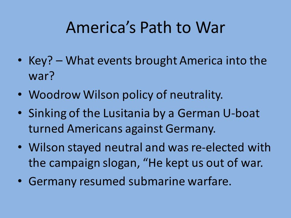 America's Path to War Key – What events brought America into the war