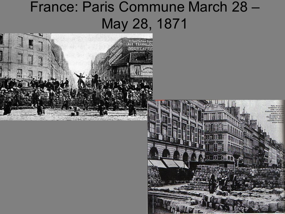 France: Paris Commune March 28 – May 28, 1871