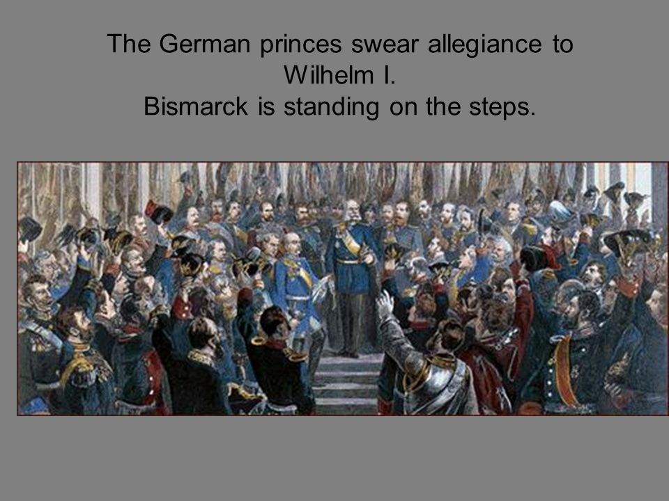 The German princes swear allegiance to Wilhelm I