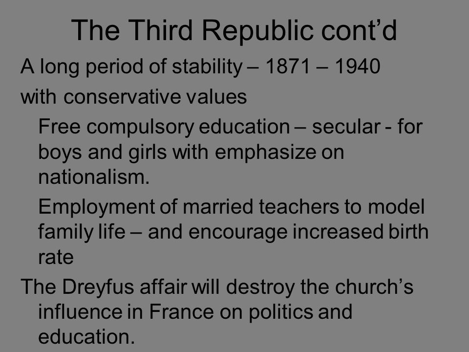 The Third Republic cont'd