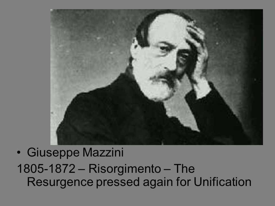 Giuseppe Mazzini 1805-1872 – Risorgimento – The Resurgence pressed again for Unification