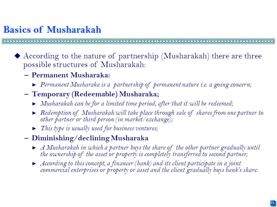 principles of musharakah and mudarabah Musharakah plays a vital role in financing business operations based on islamic principles for example, suppose that an individual (a) wants to start a business but has limited funds.