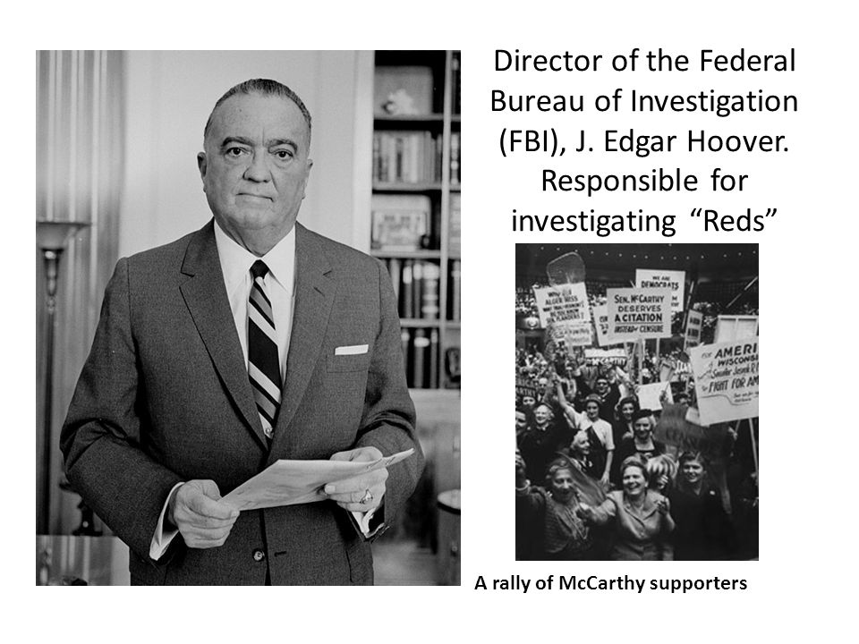 Director of the Federal Bureau of Investigation (FBI), J. Edgar Hoover