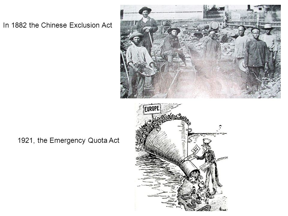 In 1882 the Chinese Exclusion Act