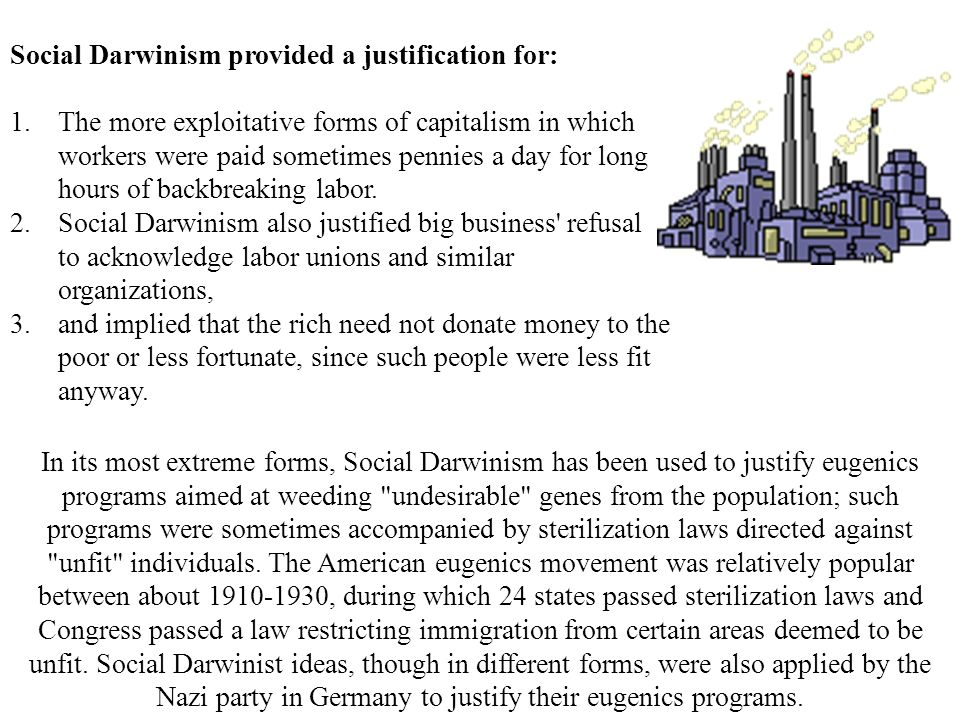 Social Darwinism provided a justification for: