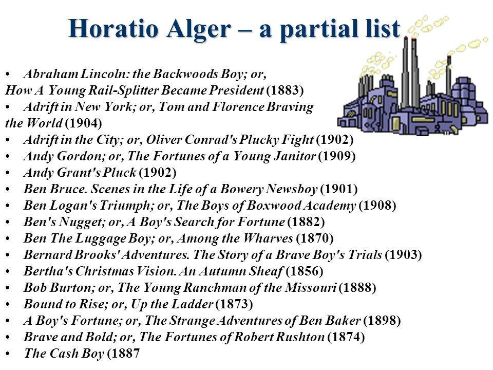 Horatio Alger – a partial list