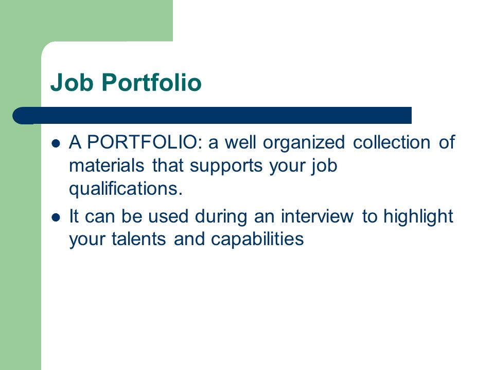 7 Job Portfolio ...  Job Qualifications