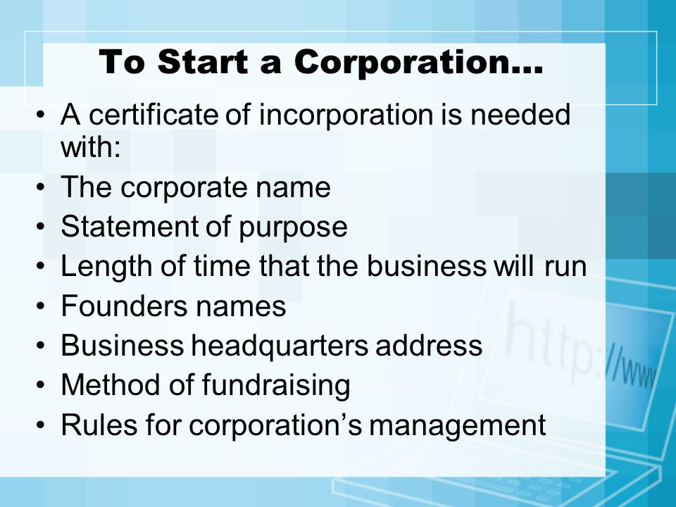 To Start a Corporation…