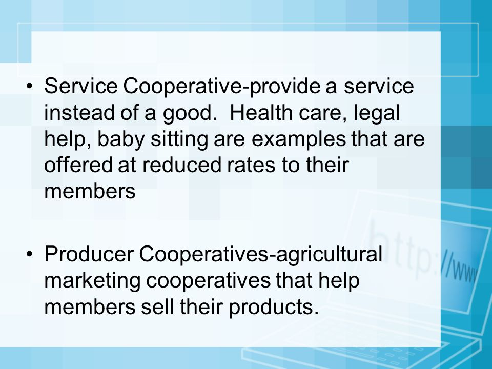Service Cooperative-provide a service instead of a good