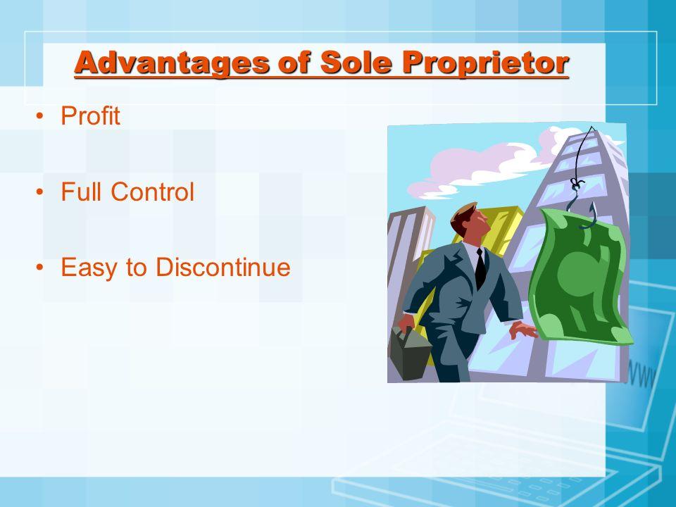 Advantages of Sole Proprietor