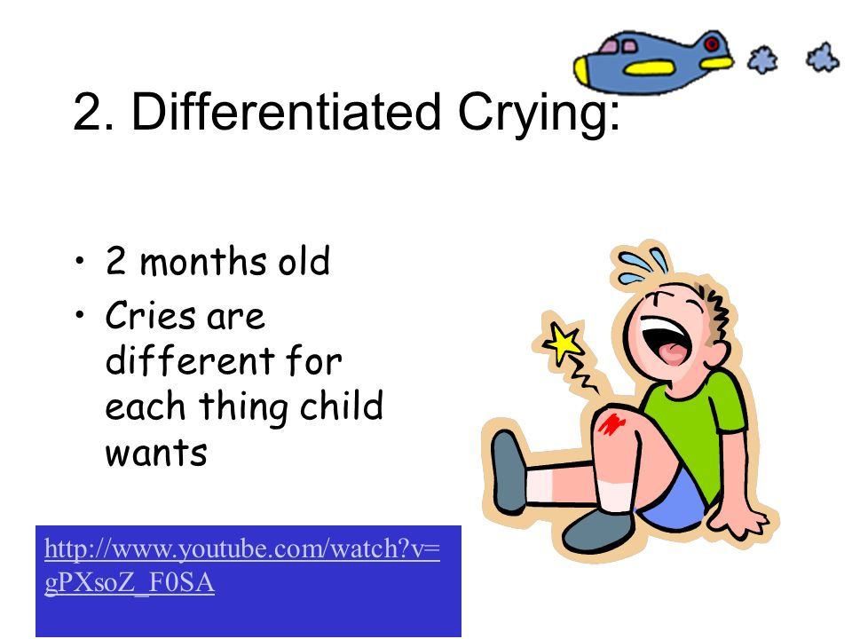 2. Differentiated Crying: