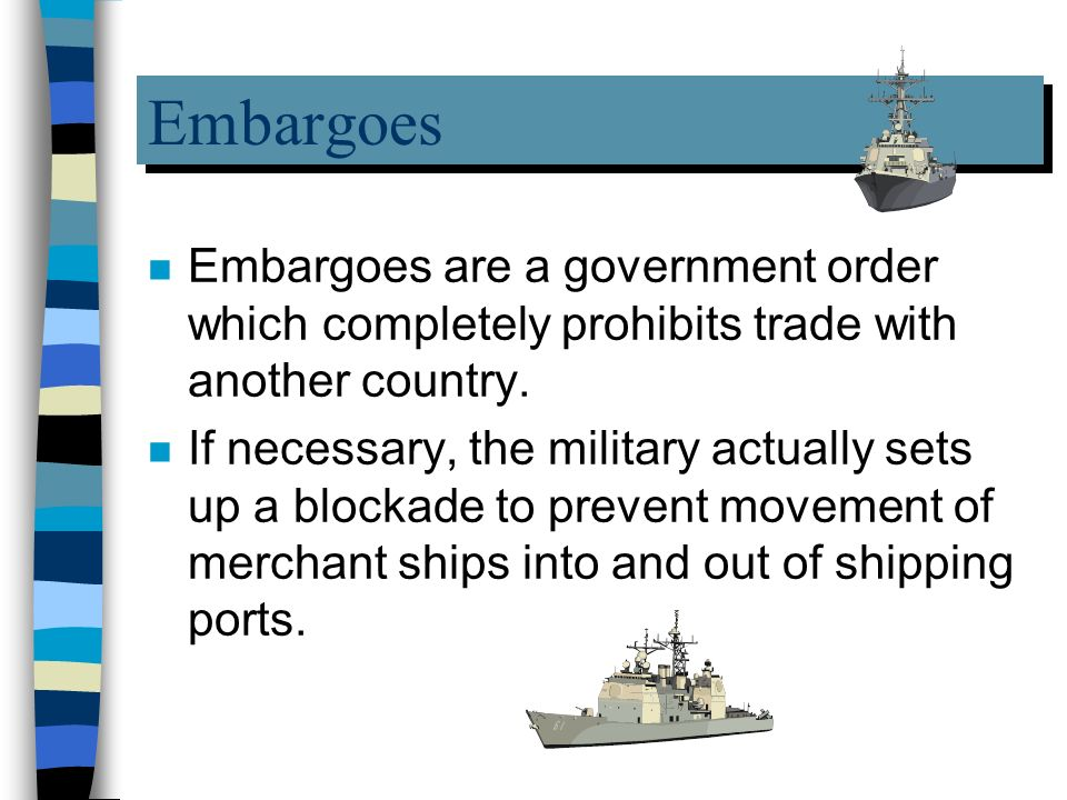 unfavorable quotas and embargos essay Which of the following is not a barrier to trade a tariffs c compromise b quotas d embargos get the answers you need, now.