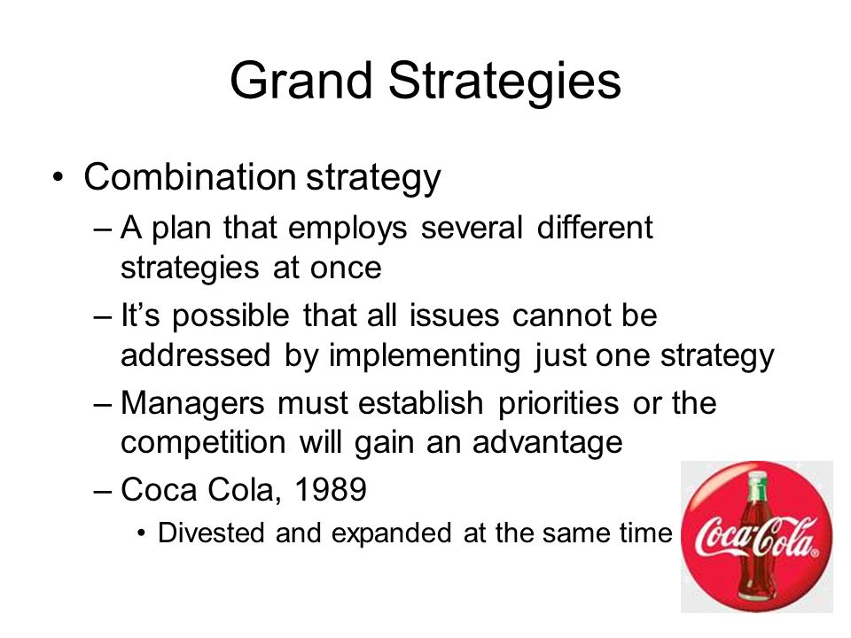 Grand Strategies Combination strategy