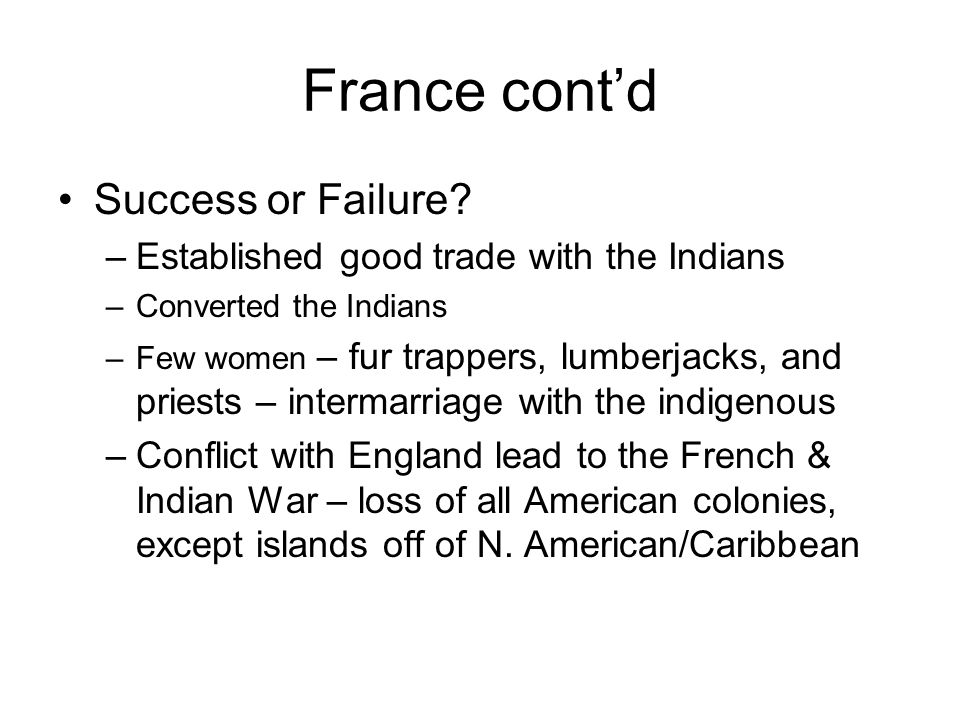 France cont'd Success or Failure