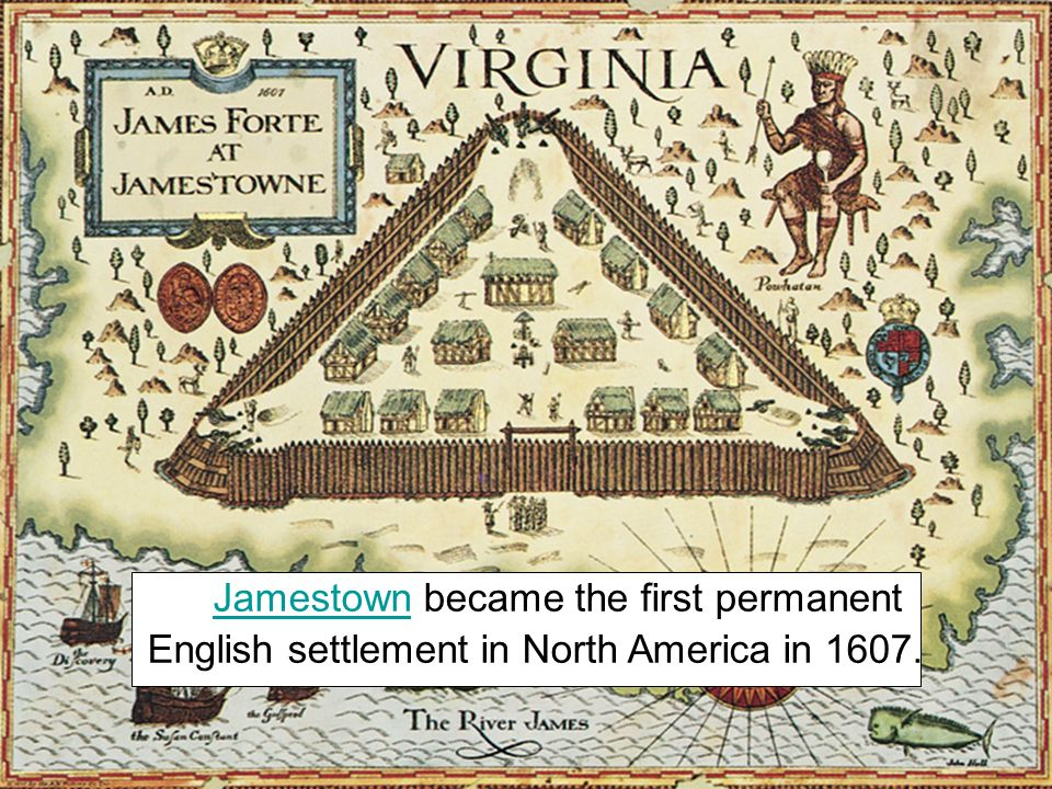 Jamestown became the first permanent