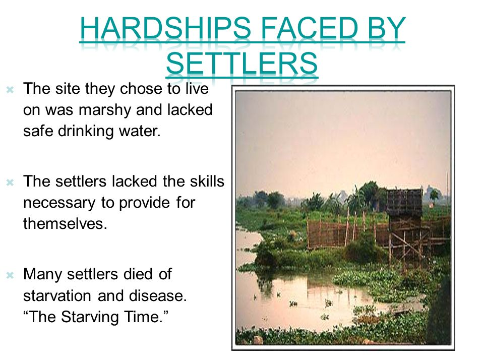 Hardships Faced By Settlers