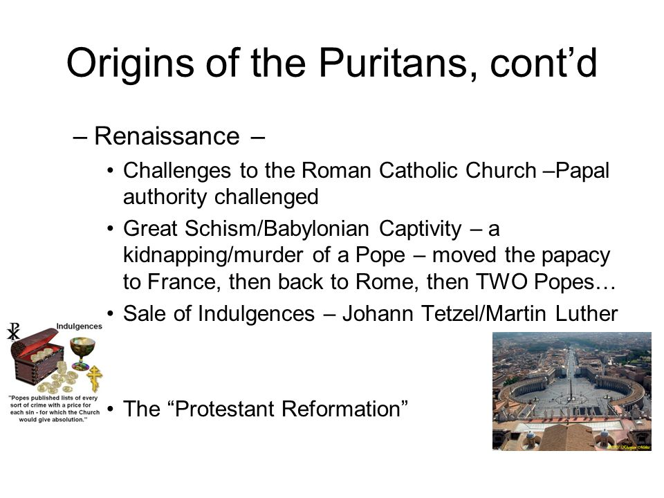 Origins of the Puritans, cont'd