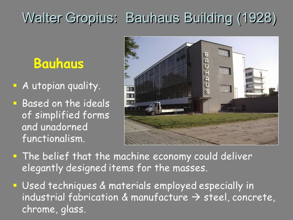 Walter Gropius: Bauhaus Building (1928)