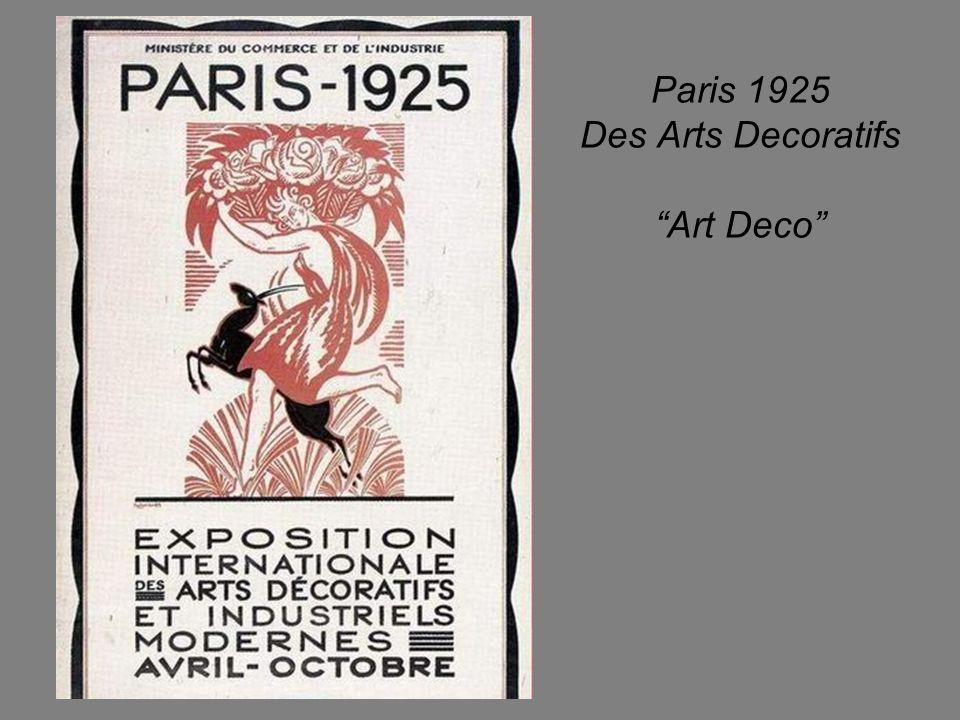 Paris 1925 Des Arts Decoratifs Art Deco
