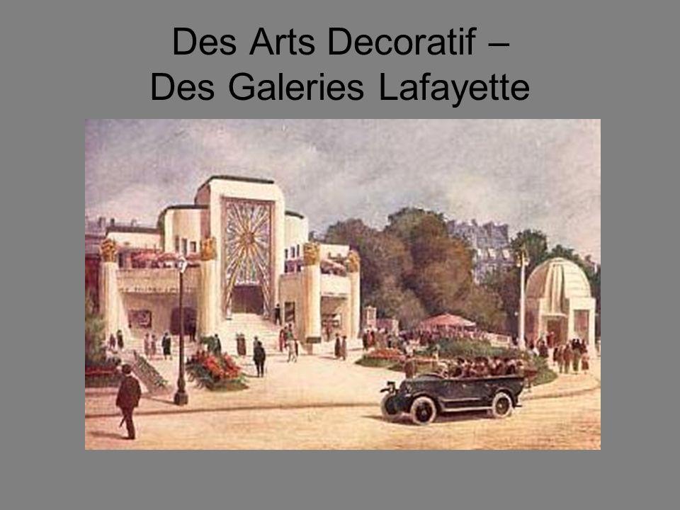 Des Arts Decoratif – Des Galeries Lafayette