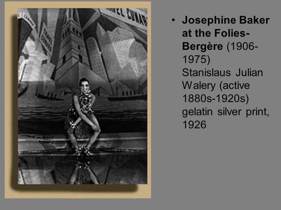 Josephine Baker at the Folies-Bergère (1906-1975) Stanislaus Julian Walery (active 1880s-1920s) gelatin silver print, 1926