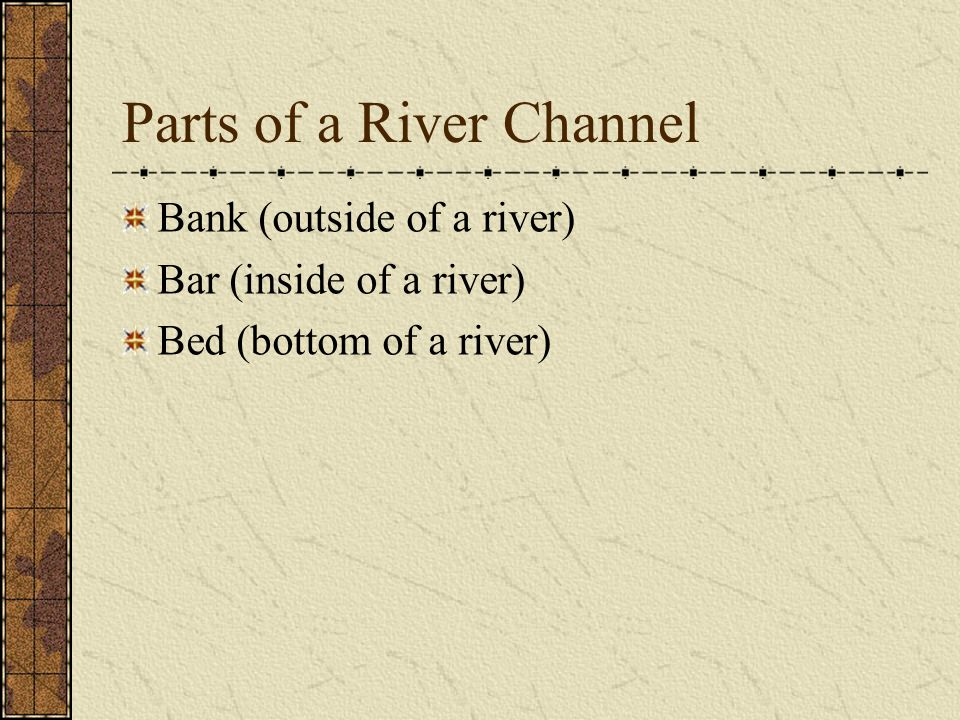 Parts of a River Channel