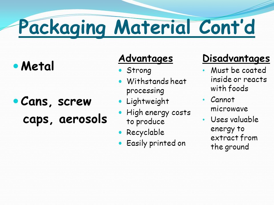 advantages and disadvantages of product packaging Aseptic packaging is under sterile environmental conditions, or pre-sterilization of the sterile product is filled into sterile containers and sealed in a modern packaging.